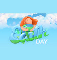 earth day holiday nature and ecology background vector image
