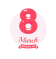 8 march logo womens day icon tender punchy vector image vector image