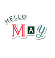 colorful lettering of hello may in paper cut style vector image vector image