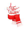 i like winter greeting card knitted woolen scarf vector image