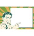 Retro pop art businessman points to the poster vector image vector image
