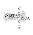 adventure tour in costa rica text word cloud vector image vector image