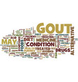 gout treated with alternative medicine text vector image vector image