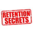 retention secrets grunge rubber stamp vector image