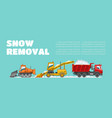 snow removal banner inscription background vector image