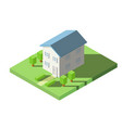 isometric of house on the grass with garden vector image vector image