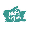 one hundred percent vegan label on a scribble vector image vector image