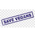 scratched save vegans rectangle stamp vector image