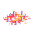 money word design - isometric letters and business vector image vector image