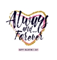 phrase Always and forever vector image