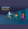 women night run vector image vector image