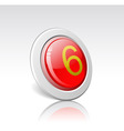 button with the number 6 vector image vector image