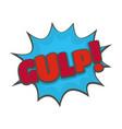comic boom gulp icon flat style vector image vector image