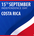 independence day of costa rica flag and patriotic vector image