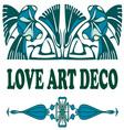 Love Art Deco vector image vector image