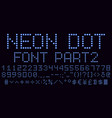 neon dot font in blue part 2 vector image