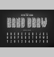 chalk font and alphabet hand draw tall typeface vector image vector image