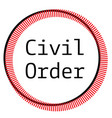 civil order stamp on white background vector image vector image