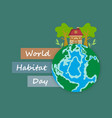 for world habitat day vector image vector image