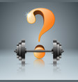 question barbell - 3d realistic icon vector image