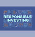 responsible investing word concepts banner vector image vector image