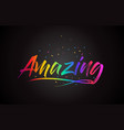 amazing word text with handwritten rainbow vector image vector image