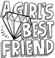 Diamonds are a girls best friend vector image vector image