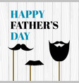 happy fathers day card with mustache photo props vector image vector image