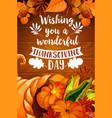 thanksgiving cornucopia on wood background poster vector image vector image