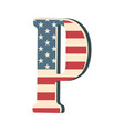capital 3d letter p with american flag texture vector image vector image