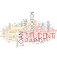 government student loan text background word vector image vector image