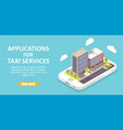 taxi service apps isometric vector image