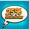 25 percent special discount comic book bubble text vector image vector image