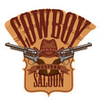 cowboy emblem with two old revolvers and hat vector image vector image