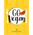 Go vegan restaurant menu poster design with fruit vector image vector image