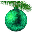 green christmas ball or bauble and fir branch vector image