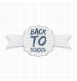 Back to School Label with white Ribbon vector image vector image
