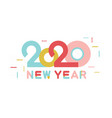 happy new year 2020 number and text modern design vector image