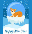 happy new year congratulation from corgi poster vector image vector image