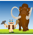 primitive person and mammoth on year glade vector image vector image