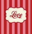 retro love design vector image vector image