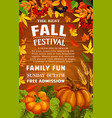 fall festival poster of autumn harvest template vector image vector image
