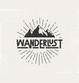wanderlust hand written lettering vector image vector image