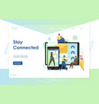 stay connected website landing page design vector image