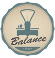 vintage emblem retro balance vector image vector image