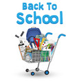 back to school education object on shopping cart vector image vector image