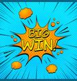 comic big win wording template vector image