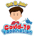 covid19-19 vaccination font with a boy getting vector image vector image