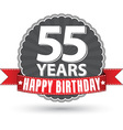 Happy birthday 55 years retro label with red vector image vector image