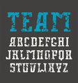 Serif font in sport style with shabby texture vector image vector image